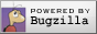 Powered by Bugzilla